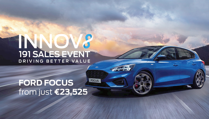 Innov8 191 Sales Event Ford Focus from just €23,525. Offer ends December 10th 2018